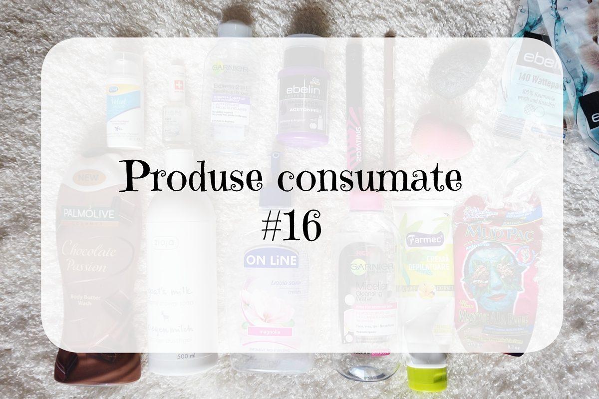 Produse consumate #16