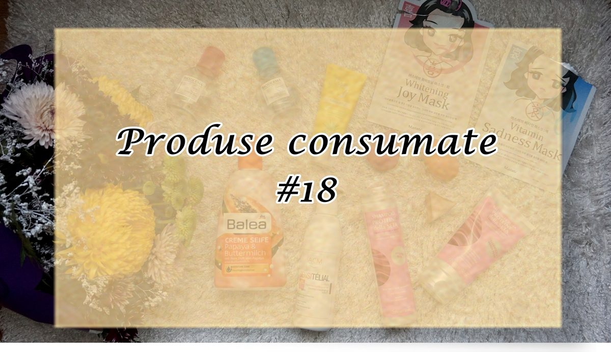 Produse consumate #18