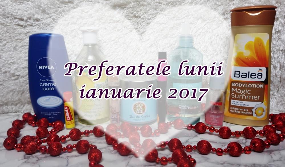 Preferatele lunii ianuarie 2017