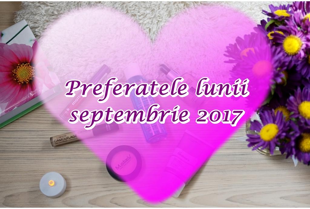 Preferatele lunii septembrie 2017